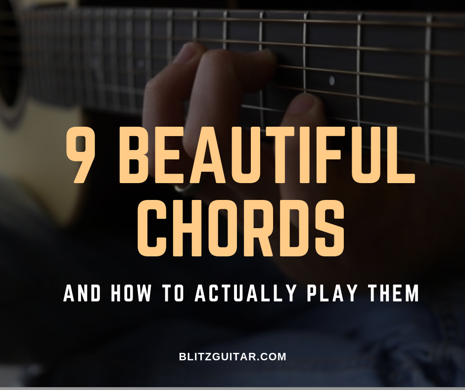 9 Beautiful Chords On Guitar And How To Actually Play Them Fingerstyle Guitar Lessons